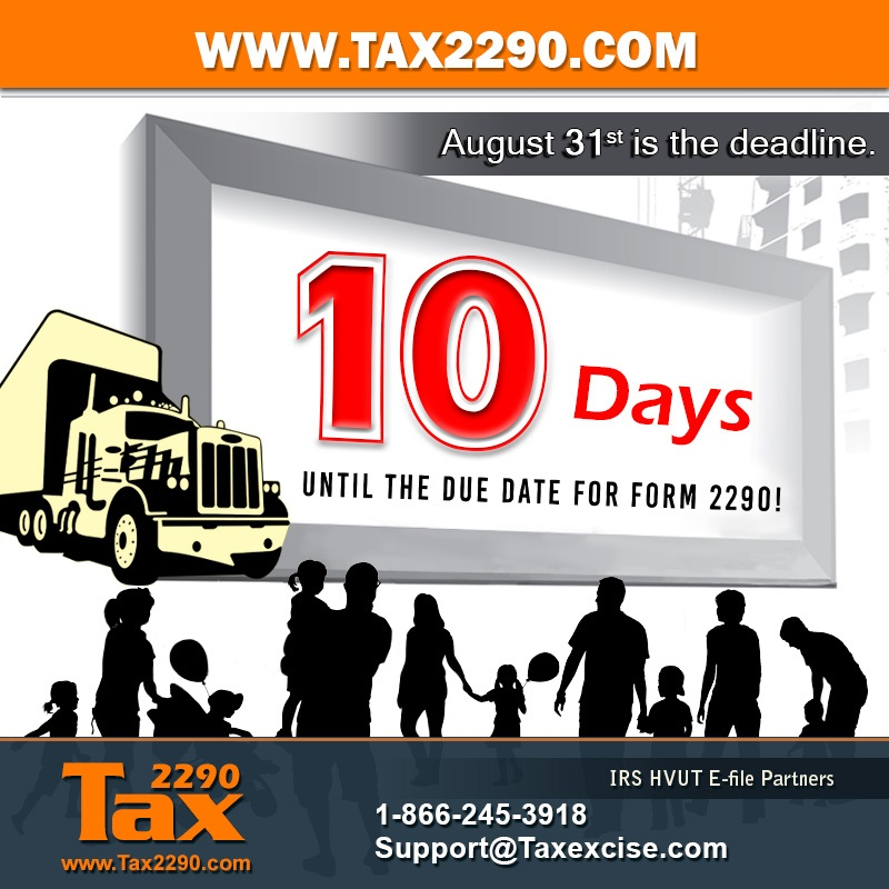 The Countdown Begins, only Ten Days to go to for Form 2290
