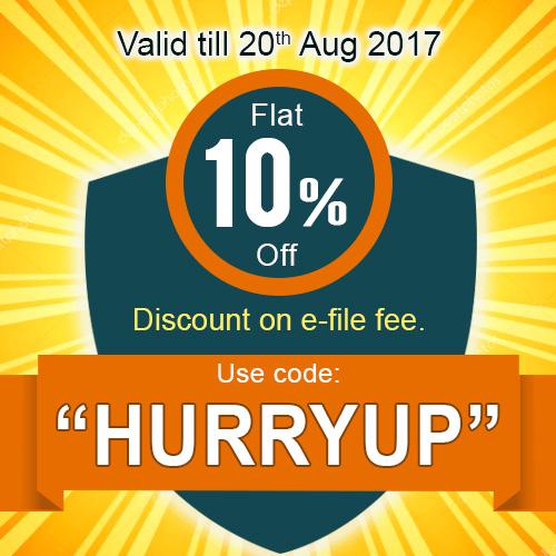 Flat 10% Discount on e-file fee - Hurryup