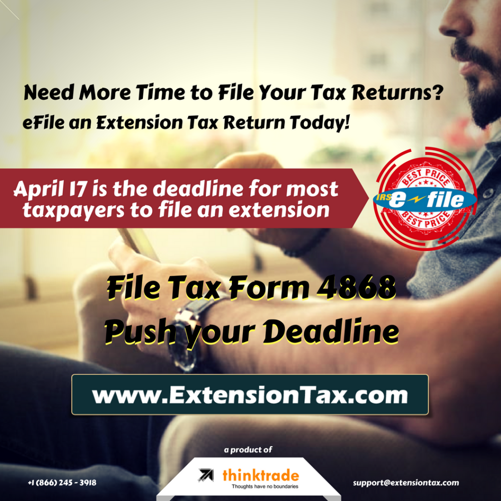 Form 4868 - Extension of Time